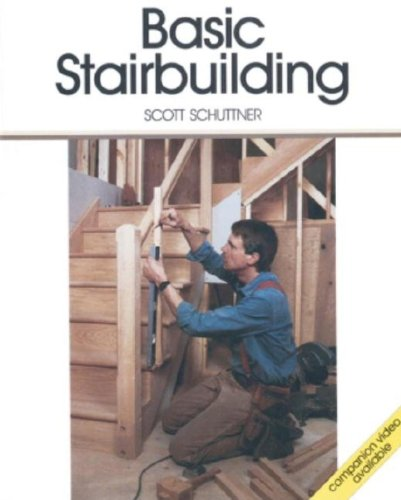 Basic Stairbuilding: With Scott Schuttner (Fine Homebuilding Dvd Workshop) front-803575