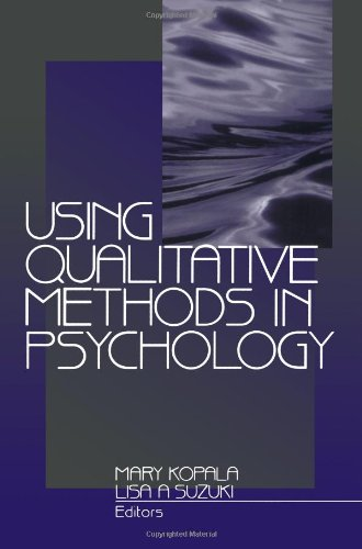 Using Qualitative Methods in Psychology
