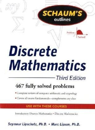 Schaum's Outline of Discrete Mathematics, Revised Third...