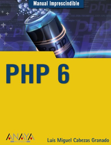 PHP 6 (Manuales Imprescindibles)