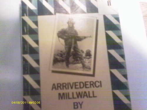 Arrivederci Millwall And Smallholdings PDF