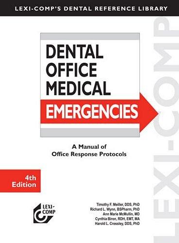 Lexi-Comp's Dental Office Medical Emergencies: A Manual...