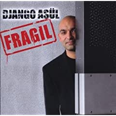  Fragil von Django Asl Knstler