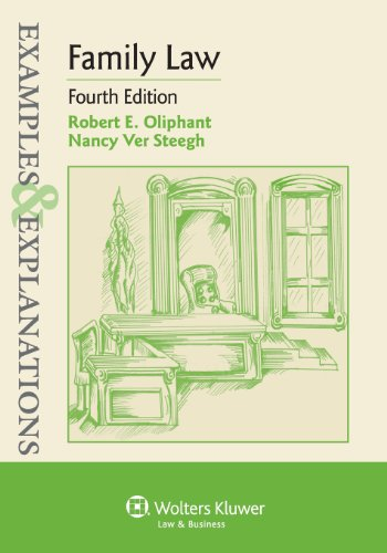 Examples & Explanations: Family Law, Fourth Edition