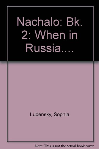 Nachalo: When in Russia . . . (Book 2)  (Student Edition + Learning Comprehension Audio Cassette)