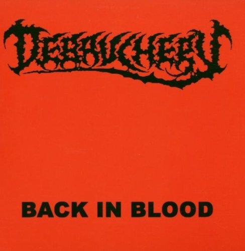 Back in Blood by Debauchery (2007-05-01)