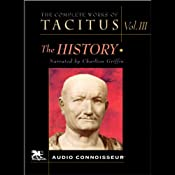 The Complete Works of Tacitus: Volume 3: The History | [Cornelius Tacitus]