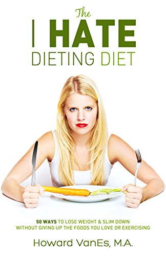 news want lose weight hate daves your