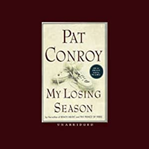 My Losing Season | [Pat Conroy]