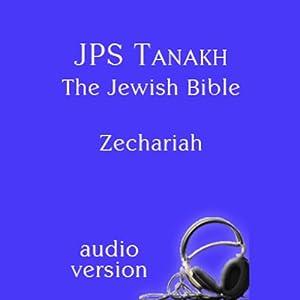 The Book of Zechariah: The JPS Audio Version Audiobook