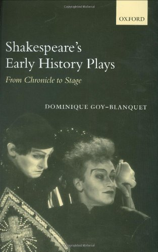 Huge save onshakespeare in oxford Shakespeare's Early History Plays: From Chronicle to Stage