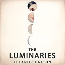 The Luminaries Audiobook by Eleanor Catton Narrated by Mark Meadows