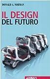Il design del futuro (8850326343) by Donald A. Norman
