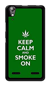 """Humor Gang Keep Calm And Smoke On Printed Designer Mobile Back Cover For """"Lenovo A6000 Plus"""" (3D, Glossy, Premium Quality Snap On Case)"""