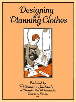 Designing and Planning Clothes -- Vintage 1920s Dress and Millinery Fashion Essentials