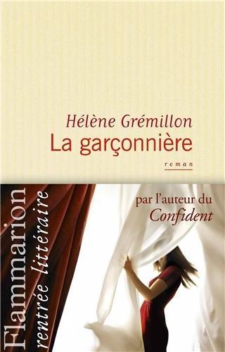 Hélène Grémillon - La garconnière
