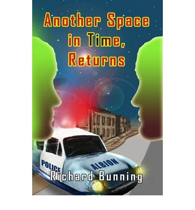 another-space-in-time-returns-by-author-richard-bunning-march-2012