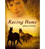 img - for [ Racing Home ] RACING HOME by Dueck, Adele ( Author ) ON May - 01 - 2011 Paperback book / textbook / text book