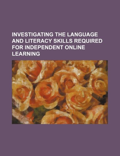 Investigating the Language and Literacy Skills Required for Independent Online Learning