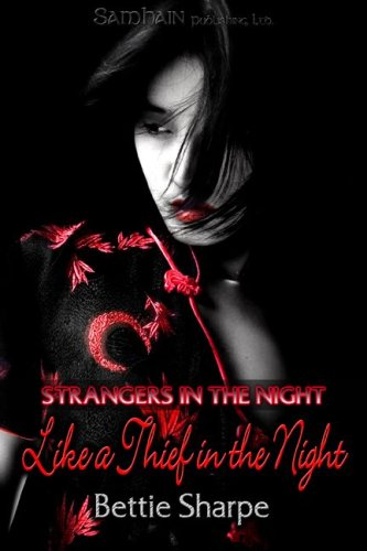 Like a Thief in the Night - A Strangers in the Night Story