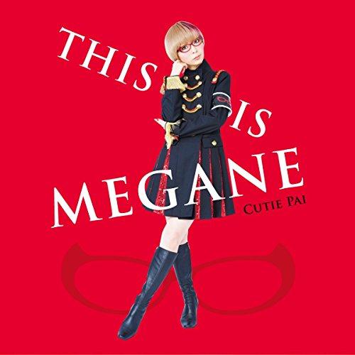 THIS IS MEGANE[限定盤]