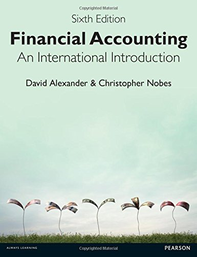 Financial Accounting 6th Edition:An International Introduction