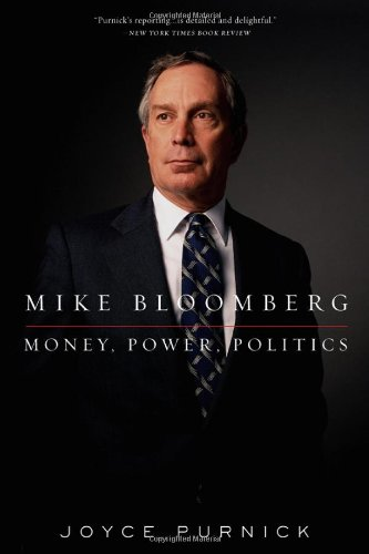 Mike Bloomberg: Money, Power, Politics