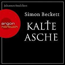 Kalte Asche Hörbuch von Simon Beckett Gesprochen von: Johannes Steck
