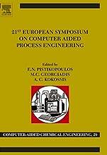 21st European Symposium on Computer Aided Process Engineering Computer Aided Chemical Engineering