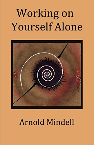 Working on Yourself Alone: Inner Dreambody Work