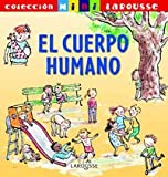 El Cuerpo Humano/ the Human Body (Spanish Edition)