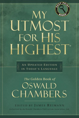 My Utmost for His Highest: Updated Edition, Easy Print Books