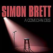 A Comedian Dies | Simon Brett