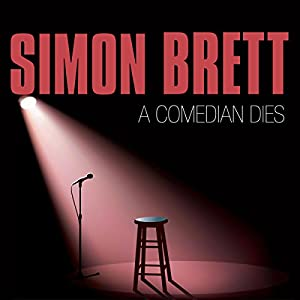 A Comedian Dies Audiobook