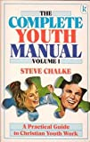 Complete Youth Manual: v. 1