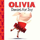 img - for OLIVIA Dances for Joy (Olivia TV Tie-in) book / textbook / text book