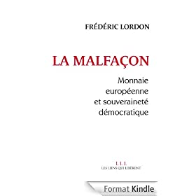 La malfa�on: Monnaie europ�enne et souverainet� d�mocratique