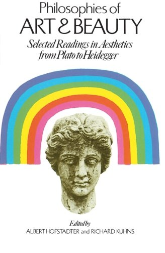 Philosophies of Art and Beauty: Selected Readings in...