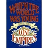 When the World Was Young (0706364848) by Nown, Graham