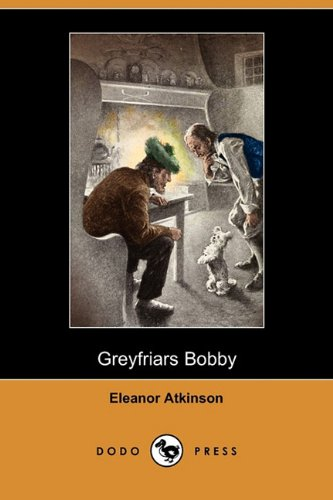Greyfriars Bobby (Dodo Press)