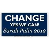 Anti Obama Bumper Sticker Change Yes We Can 2012 Sarah Palin