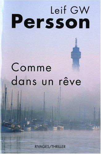 Comme dans un rêve : un roman sur un crime