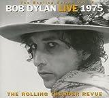 Rolling Thunder Revue:Live1975 Bob Dylan