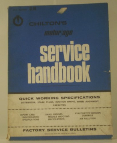 47th EDITION 1972 CHILTON'S MOTOR/AGE SERVICE HANDBOOK
