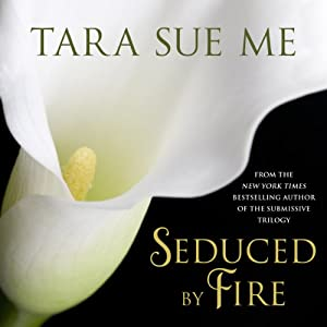 Seduced by Fire Audiobook