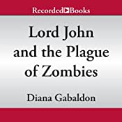 Lord John and the Plague of Zombies | [Diana Gabaldon]