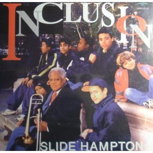 Inclusion by Slide Hampton