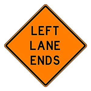 MUTCD W9-1 Orange Left Lane Ends Sign, 3M Reflective Sheeting, Highest Gauge Aluminum,Laminated, UV Protected, Made in U.S.A