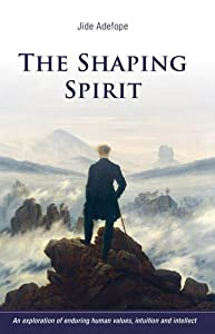 The Shaping Spirit