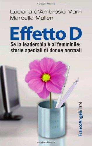 effetto-d-se-la-leadership-e-al-femminile-storie-speciali-di-donne-normali